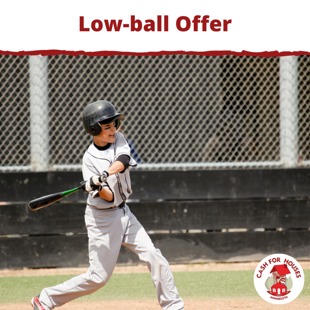Low-ball Offer