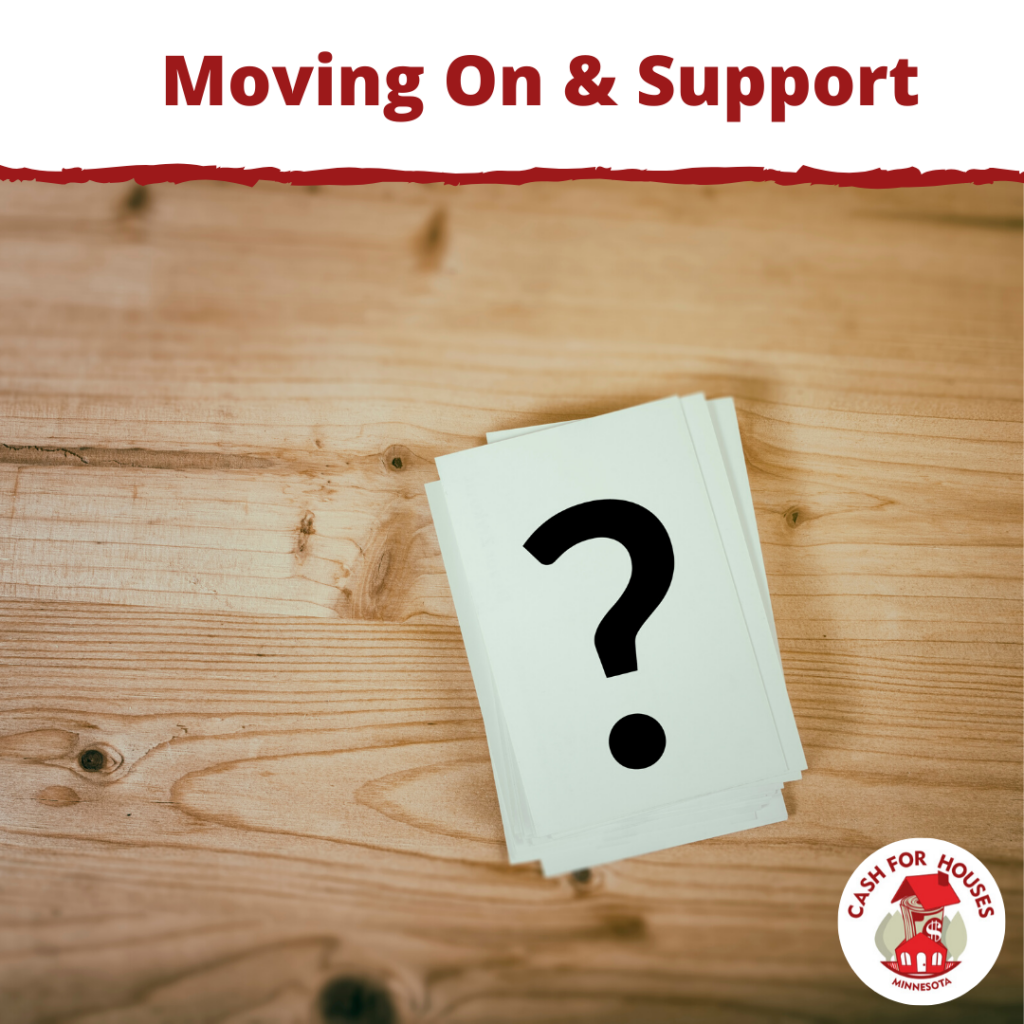 Moving On & Support